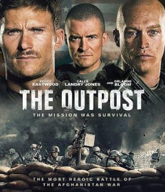 The outpost /  Millennium Media and Perfection Hunter production in association with York Films ; screenplay by Paul Tamasy & Eric Johnson ; directed by Rod Lurie.