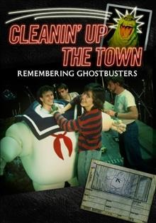 Cleanin' Up the Town: Remembering Ghostbusters.
