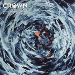 Retrograde /  Crown the Empire. - Crown the Empire.