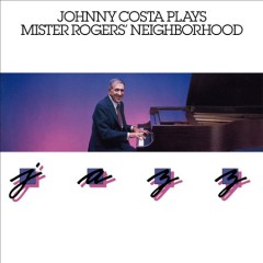 Johnny Costa plays Mister Rogers' neighborhood jazz.