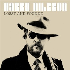 Losst and founnd /  Harry Nilsson. - Harry Nilsson.