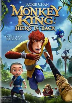 Monkey King : hero is back / director, Tian Xiao Peng.