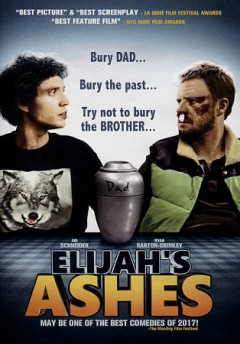 Elijah's ashes /  directed by Ryan Barton-Grimley ; produced by A.J. Gordon ; written by Ryan Barton-Grimley.