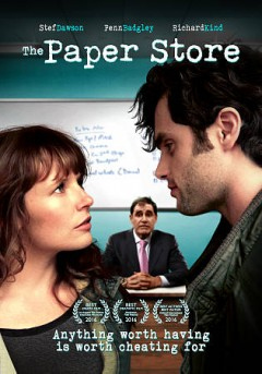 The paper store /  Uncompromised Creative, Big Jack Productions, 1812 Productions in association with Actium Pictures and Front Wheel Productions present ; screenplay by Katharine Clark Gray & Nicholas Gray ; directed by Nicholas Gray.