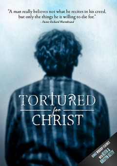 Tortured for Christ /  The Voice of the Martyrs and Grooters Productions present ; written by Steve Cleary & John Grooters ; directed by John Grooters.
