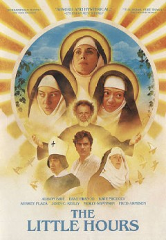 The little hours /  Gunpowder & Sky with Starstream Media and Bow and Arrow Entertainment present ; a Destro Films production ; in association with Dublab Media, Productivity Media ; produced by Aubrey Plaza, Liz Destro ; written for the screen and directed by Jeff Baena.