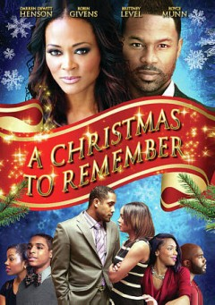 A Christmas to remember /  writer/director, Henderson Maddox, Jr. ; producers, Adele Napier, Henderson Maddox, Jr. - writer/director, Henderson Maddox, Jr. ; producers, Adele Napier, Henderson Maddox, Jr.