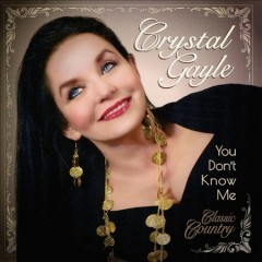 You Don't Know Me /  Crystal Gayle.