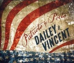 Patriots and poets /  Dailey & Vincent.