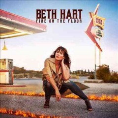 Fire on the floor /  Beth Hart. - Beth Hart.