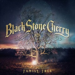 Family tree /  Black Stone Cherry.