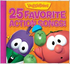 VeggieTales : 25 favorite action songs.