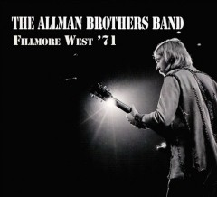 Fillmore West '71 /  the Allman Brothers Band. - the Allman Brothers Band.