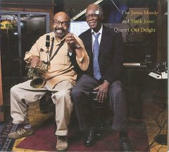 Our delight /  The James Moody and Hank Jones Quartet.