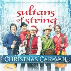 Christmas caravan /  Sultans of String. - Sultans of String.