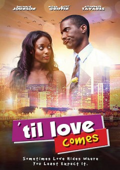 'Til love comes /  produced by Miko DeFoor ; directed and written by Jay Williams. - produced by Miko DeFoor ; directed and written by Jay Williams.