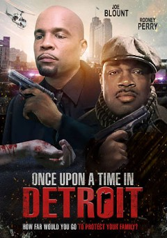 Once upon a time in Detroit /  Outcold Films presents ; produced, written and directed by Joe Blount. - Outcold Films presents ; produced, written and directed by Joe Blount.