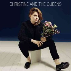 Christine and The Queens /  Christine and The Queens. - Christine and The Queens.