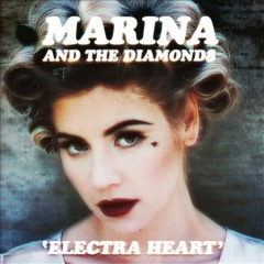 Electra heart /  Marina and the Diamonds.