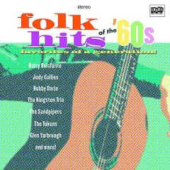 Folk hits of the '60s /  Various artists.