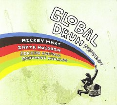 Global drum project /  Mickey Hart and Zakir Hussain.