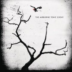 The Airborne Toxic Event.