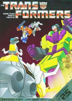 Transformers : season two, volume one [4-disc set] / Hasbro ; producers, George Singer, John Walker, Gwen Wetzler. - Hasbro ; producers, George Singer, John Walker, Gwen Wetzler.