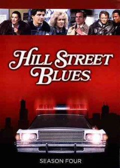 Hill Street blues.