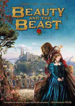 Beauty and the Beast = Belle et la bête / written by Christophe Gans and Sandra Vo-Anh ; produced by Richard Granpierre ; directed by Christophe Gans.