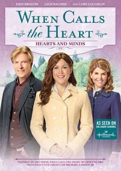 When calls the heart : hearts and minds / an All Canadian Entertainment production ; producers Vicki Sotheran, Greg Malcolm ; part 1 written by Derek Thompson, part 2 written by Paco Cleveland ; directed by Martin Wood. - an All Canadian Entertainment production ; producers Vicki Sotheran, Greg Malcolm ; part 1 written by Derek Thompson, part 2 written by Paco Cleveland ; directed by Martin Wood.