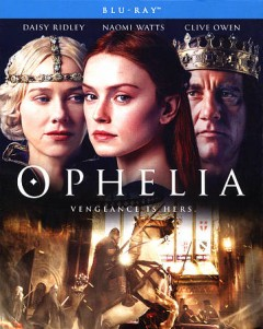 Ophelia /  directed by Claire McCarthy. - directed by Claire McCarthy.