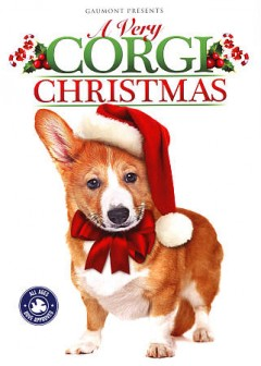 A very corgi Christmas /  Gaumont presents ; a Northern Soul Film Company production ; produced by Brigitte Kingsley and Patrick McBrearty ; written by Patrick McBrearty, Andrew Cymek, Brigitte Kingsley ; directed by Andrew Cymek.