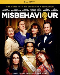 Misbehaviour /  screenplay by Rebecca Frayn and Gaby Chappe ; director, Philippa Lowthorpe. - screenplay by Rebecca Frayn and Gaby Chappe ; director, Philippa Lowthorpe.