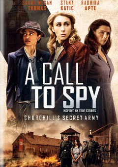 A call to spy /  IFC Films presents an SMT Pictures, LLC Production ; producer, writer,  Sarah Megan Thomas ; director, Lydia Dean Pilcher.