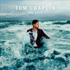 The wave /  Tom Chaplin. - Tom Chaplin.