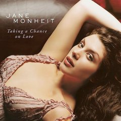 Taking a chance on love /  Jane Monheit.