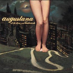 All the stars and boulevards /  Augustana.