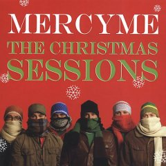 The Christmas sessions /  MercyMe.