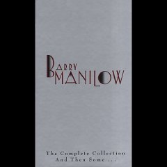 The complete collection and then some-- /  Barry Manilow.