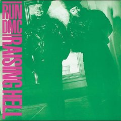 Raising hell /  Run-DMC. - Run-DMC.