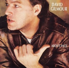 About face /  David Gilmour.