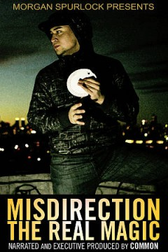 Misdirection: The Real Magic.