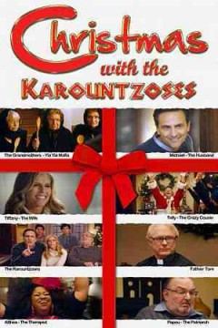 Christmas with the Karountzoses /  Ellinas Multimedia presents ; produced by J. J. Englert & Robert Krantz ; written by Robert Krantz ; directed by J. J. Englert & Robert Krantz.