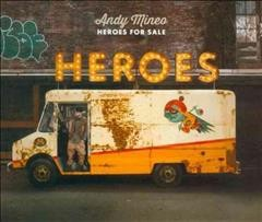 Heroes for sale /  Andy Mineo.