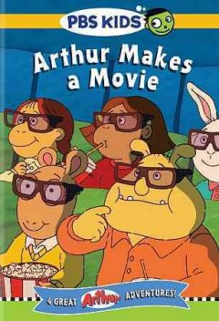 Arthur makes a movie /  PBS Kids. - PBS Kids.