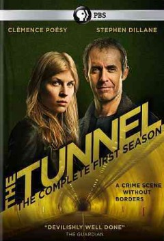The tunnel.  British Sky Broadcasting and CANAL+ present a Kudos and Shine France Films production ; produced by Ruth Kenley-Letts. - British Sky Broadcasting and CANAL+ present a Kudos and Shine France Films production ; produced by Ruth Kenley-Letts.