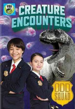 Odd squad : Creature encounters.