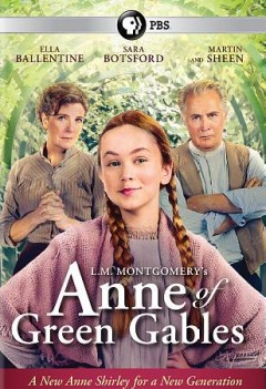 L. M. Montgomery's Anne of Green Gables.