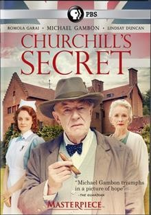 Churchill's secret /  a co-production of Daybreak Pictures and Masterpiece ; producer, Timothy Bricknell ; screenplay, Stewart Harcourt ; director, Charles Sturridge.