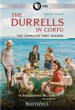 The Durrells in Corfu : the complete first season [2-disc-set] / written by Simon Nye ; directed by Steve Barron and Roger Goldby ; producer, Christopher Hall ; a co-production of Sid Gentle Films Ltd. and Masterpiece for ITV. - written by Simon Nye ; directed by Steve Barron and Roger Goldby ; producer, Christopher Hall ; a co-production of Sid Gentle Films Ltd. and Masterpiece for ITV.